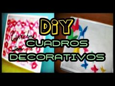 DIY Decora tu habitación Vol.1 - Cuadros decorativos