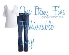 Five White T-shirt and Jeans Outfits - Bridgette Raes Style Expert | Bridgette Raes Style Expert