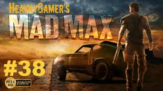 Let's Play MAD MAX  | Gameplay Walkthrough (PC) Part 38:Dance With Death...