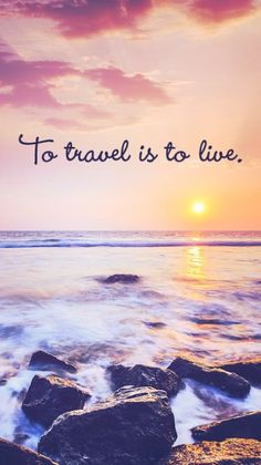 To Travel Is To Live Free Inspirational Travel Desktop & Phone Wallpaper http://thebackslackers.com/free-inspirational-travel-desktop-phone-wallpaper/