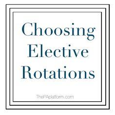The PA Platform - Choosing Elective Rotations