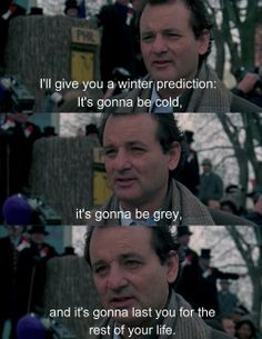 "Groundhog Day Movie Quotes Mesmerizing Bill Murray In ""groundhog Day.""  Movie Stuff  Pinterest  Bill"