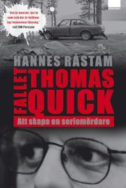 Fallet Thomas Quick : att skapa en seriemördare