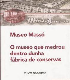 Guía visual do Museo Massó de Bueu (Pontevedra) situado nunha antiga fábrica conserveira Gold Watch, Rose Gold
