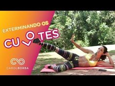 Como acabar com aquela gordurinha atrás da cintura - Carol Borba - YouTube