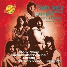 Tommy James & The Shondells - Crimson & Clover & Other Hits