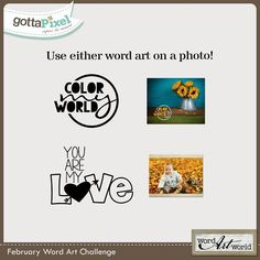 Word Art Challenge - February 2015. Free Word Art and  Earn Pixel Points at Gotta Pixel.