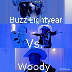 Buzz Lightyear Vs. Woody: T.O.P Edition | allkpop Meme Center