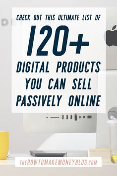 List of Digital Products You Can Sell Passively Online Check out this Ultimate List of Digital Products You Can Sell Passively Online!Check out this Ultimate List of Digital Products You Can Sell Passively Online! Make Money Blogging, Make Money Online, How To Make Money, Things To Sell Online, What To Sell Online, Blogging Ideas, Creative Business, Business Tips, Online Business