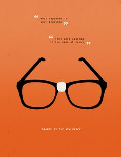 -[Nicky] What happened to your glasses? -[Alex] They were smashed in the name of Jesus. #OrangeIsTheNewBlack #OITNB