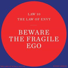 48 Laws Of Power, Robert Greene, The Fragile, Human Nature, Envy, Calm