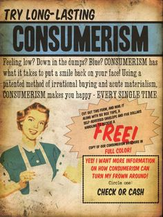 Try long-lasting consumerism | Anonymous ART of Revolution