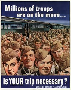 US WWII poster discouraging civilian travel.