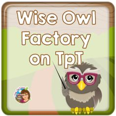 Wise Owl Factory on Teachers Pay Teachers (TpT) with dozens of free and also priced items. Elementary education resources.