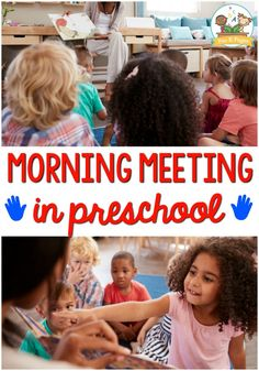 Morning Meeting Ideas for Preschool Classroom. #preschool