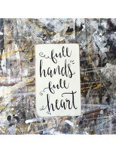Full Hands Full Heart Little