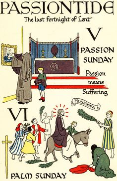 Passiontide: The last fortnight of Lent - from My Book of the Church's Year by Enid M. Catholic All Year, Catholic Books, Catholic Religion, Religious Books, Catholic Kids, Religious Education, Catholic Saints, Lent Pictures, Catholic Catechism