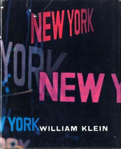 Klein, William New York, life is good & good for you in New York. Le Seuil, Paris, 1956. in-4 (28 x 22,5 cm). Édition originale, reliée, a...