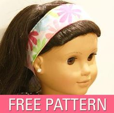 Free American Girl Headband Sewing Pattern. This looks like a perfect sewing project for teaching a little girl how to sew!