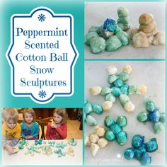 Life with Moore Babies: Peppermint Scented Cotton Ball Snow Sculptures