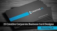 25 Creative Corporate Business Card Designs Roundup #1 #businesscard