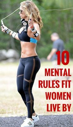 """fitnessforevertips: """"10 Mental Rules Fit Women Live By Attitude plays a big part to whether you thrive with your fitness goals or you fail. Here are 10 mental rules that fit women follow that helps..."""