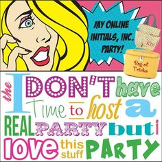 Oh yeah...Initials Inc Facebook party. It's a great way of getting sales.  http://www.myinitials-inc.com/BECKYHARRIS/