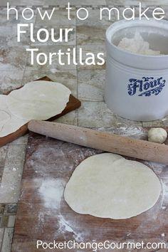 How to Make Homemade Tortillas :: Recipe & Instructions on PocketChangeGourmet.com