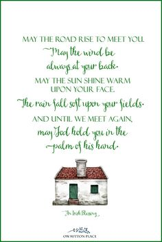 May the road rise to meet you | Irish Blessing Free Printables for St. Patrick's Day: 3 Designs! A set of digital downloads featuring 3 Irish blessings. Use for DIY wall art, cards, banners & more!