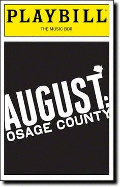 August: Osage County Playbill Covers on Broadway - Information, Cast, Crew, Synopsis and Photos - Playbill Vault