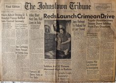 The Johnstown Tribune - World War II: April 11, 1944: Reds Launch Crimean Drive