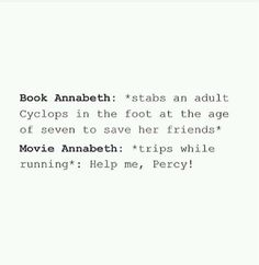 The difference between book Annabeth and movie Annabeth.