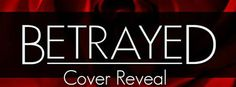 Amber Daulton: Cover Reveal - 'Betrayed' by Brie Paisley