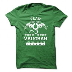 [SPECIAL] VAUGHAN Life time member - #long shirt #hoodies womens. BUY NOW => https://www.sunfrog.com/Names/[SPECIAL]-VAUGHAN-Life-time-member-Green-49623884-Guys.html?68278