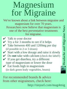 Magnesium for Migraine (graphic) hmmm… I was always told to take mag with Cal…. Magnesium for Migraine (graphic) hmmm… I was always told to take mag with Cal… Need to check that out! Migraine Diet, Migraine Pain, Chronic Migraines, Migraine Relief, Migraine Remedy, Chronic Pain, Menstrual Migraines, Migraine Triggers, Rheumatoid Arthritis