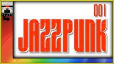Ω Let's Play JazzPunk 001 [HD] - Let's Play with OmegaRainbow