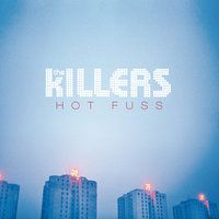 Hot Fuss — The Killers