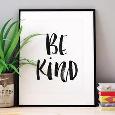 Be Kind http://www.notonthehighstreet.com/themotivatedtype/product/be-kind-black-and-white-watercolour-typography-print @notonthehighst #notonthehighstreet