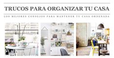 50 trucos para tener una casa organizada - http://www.decoora.com/mejores-trucos-casa-organizada/