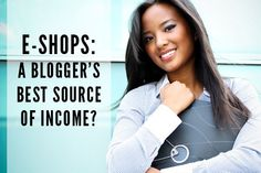 A blogger's best source of income