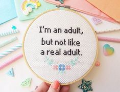 Funny Cross Stitch Hoop - Modern Cross Stitch - I'm An Adult, But Not Like A Proper Adult - Funny Embroidery - Adulting - Funny Wall Art