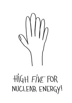 High five for nuclear energy [ivan dilberovic]