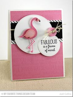 card MFT flamingo MFT We Flamingo so well Together handmade card from Jodi Collins featuring Laina Lamb Design Flamingos Die-namics and Tickled Pink stamp set Die-namics Bird Cards, Animal Cards, Card Sketches, Paper Cards, Cute Cards, Scrapbook Cards, Homemade Cards, Stampin Up Cards, Cardmaking