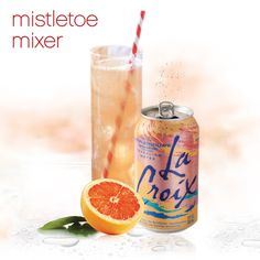 Mistletoe Mixer. Use LaCroix as perfect zero calorie mixer for the holidays. No artificial sweeteners. #holiday #drinks #Light #healthy #client
