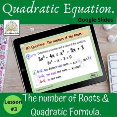 This GOOGLE SLIDES Lesson is great for Distance Learning or Classroom Teaching Solving Quadratic Equations, determining The Discriminant, the roots of the quadratic equation and the real solutions, using Quadratic Formula after rearranging terms or opening brackets (Algebra 1 Curriculum - Unit 8). This resource contains some Theory Points, Examples of solving, 10 slides with questions, 10 slides with keys for them and 8 extra questions/test. Secondary Resources, School Resources, Math Activities, Teacher Resources, Classroom Resources, Teaching Ideas, Primary Maths, Algebra 1, Math Lessons