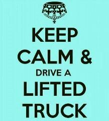 Yes I love my lifted truck!