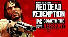 After Dark Souls PC, It's time for some Read Dead Redemption Porting