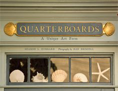 Egan Maritime Institute | Our Books | Quarterboards book. Sharon Hubbard with photography by Dan Driscoll. Beautiful