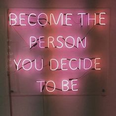 Become the person you decide to be 👍🏾