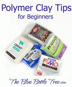 Learn polymer clay tips for beginners and newbies at The Blue Bottle Tree. Learn about sealers, clay, storage, paints, and mistakes!